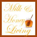 Milk & Honey Living
