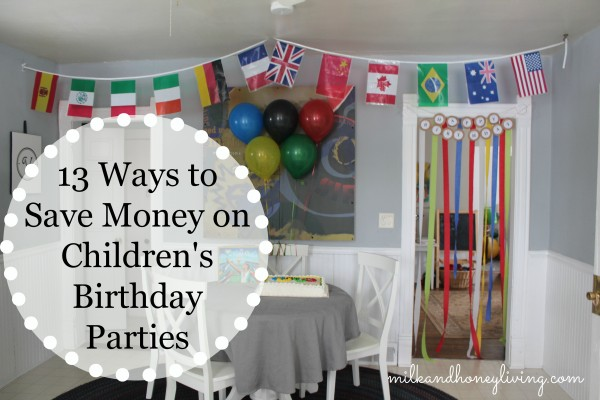 13 ways to save money on birthday parties